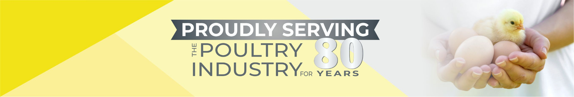 Proudly serving the poultry industry for 80 years